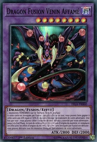 Dragon Fusion Venin Affamé