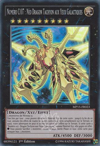 Numéro C107 : Néo Dragon Tachyon Aux Yeux Galactiques