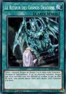 Le Retour Des Grands Dragons